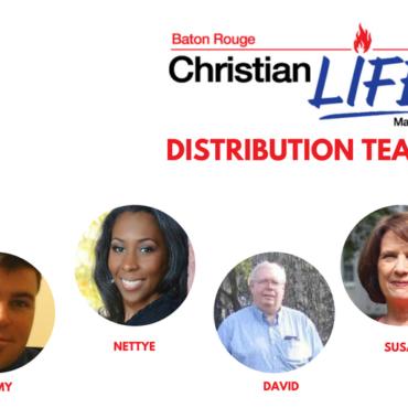 Distribution Team - Baton Rouge Christian Life Magazine